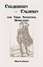 Colquhoun/Calhoun and Their Ancestral Homelands