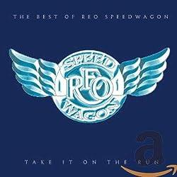 Take It Run: The Best of REO Speedwagon