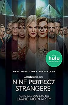 Nine Perfect Strangers by [Liane Moriarty]