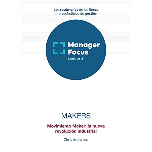 Resumen de Makers de Chris Anderson cover art