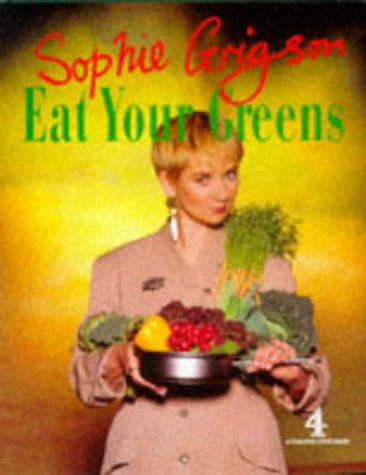 Eat Your Greens (Network Books)