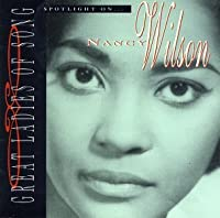 Spotlight on... Nancy Wilson (Great Ladies of Song, 8) by Nancy Wilson