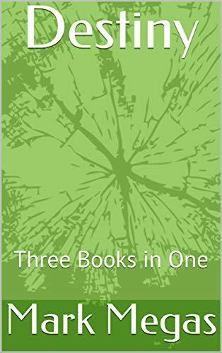 Destiny: Three Books in One (English Edition)