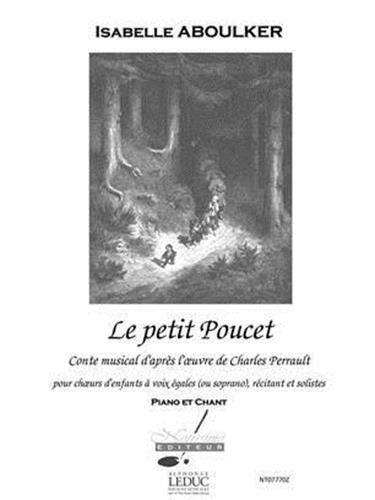 Aboulker perrault petit poucet conte musical voice & piano book