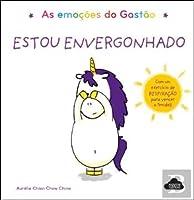 As Emoções do Gastão: Estou Envergonhado (Portuguese Edition)