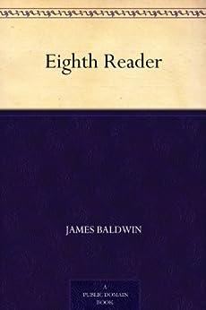 Eighth Reader by [James Baldwin, Ida C. (Ida Catherine) Bender]