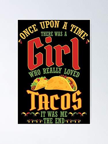 AZSTEEL Póster de comida mexicana con texto en inglés 'There Was A Girl Who Really Loved Tacos'