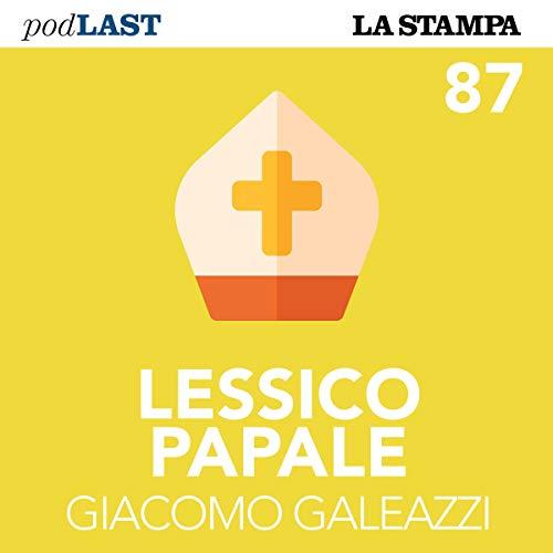 L'amnesia della Chiesa (Lessico Papale 87) copertina