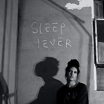 Sleep 4Ever (Solo Version)
