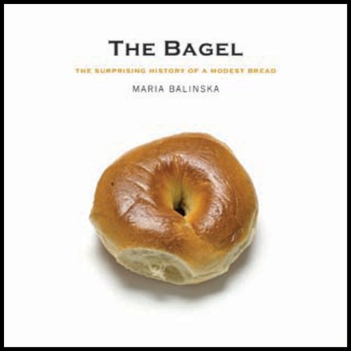 The Bagel     The Surprising History of a Modest Bread              By:                                                                                                                                 Maria Balinksa                               Narrated by:                                                                                                                                 Jo Anna Perrin                      Length: 5 hrs and 12 mins     Not rated yet     Overall 0.0