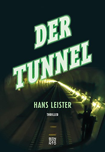 Der Tunnel: Thriller