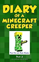 Diary of a Minecraft Creeper Book 2: Silent But Deadly (Volume 2)