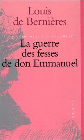 La guerre des fesses de don Emmanuel