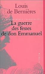 La guerre des fesses de don Emmanuel de Louis De Bernières