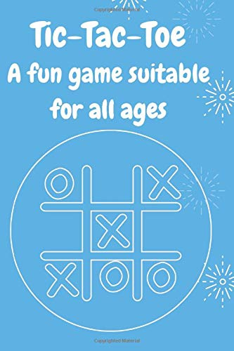 Tic-Tac-Toe: Notebook of 100 games and 300 rounds