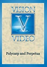 Polycarp and Perpetua