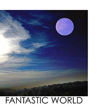 A Fantastic World