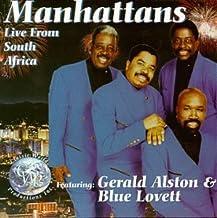 Manhattans Live! From South Africa (featuring Gerald Alston & Blue Lovett)