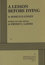 By Romulus Linney A Lesson Before Dying - Acting Edition [Paperback]