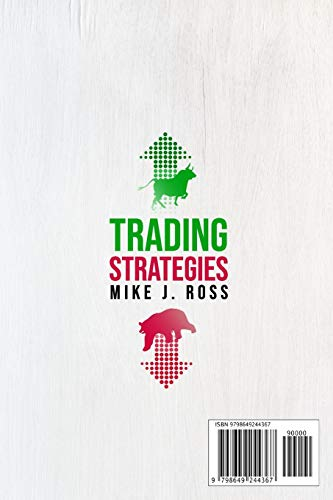 41XDIjfT79L - Trading Strategies: This book contains: Day Trading for A Living and Swing Trading Strategies. A Beginner's Guide to the Stock Market