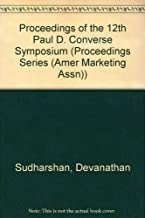 Proceedings of the 12th Paul D. Converse Symposium (American Marketing Association Proceedings Series)