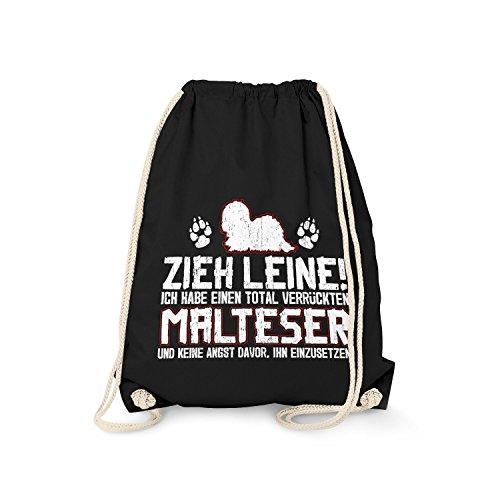 Fashionalarm Turnbeutel - Zieh Leine - verrückter Malteser   Fun Rucksack mit lustigem Spruch Geschenk Idee Rasse Hunde Besitzer Züchter Gassi, Farbe:schwarz
