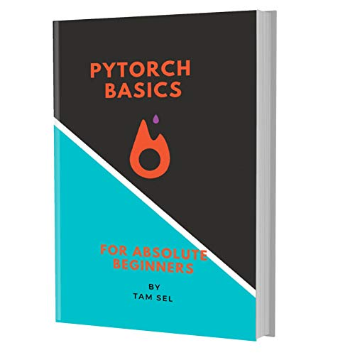 Pytorch Basics: For Absolute Beginners Front Cover
