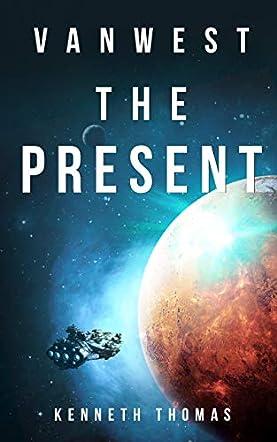 VanWest The Present