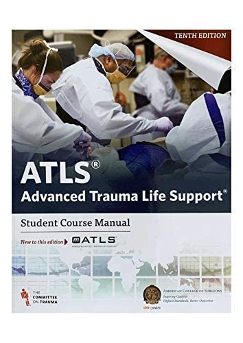 Compare Textbook Prices for ATLS Advanced Trauma Life Support  Student Course Manual  ISBN 9780996826235 by Committee on Trauma
