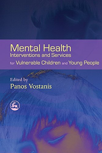 Mental Health Interventions and Services for Vulnerable Children and Young People (English Edition)