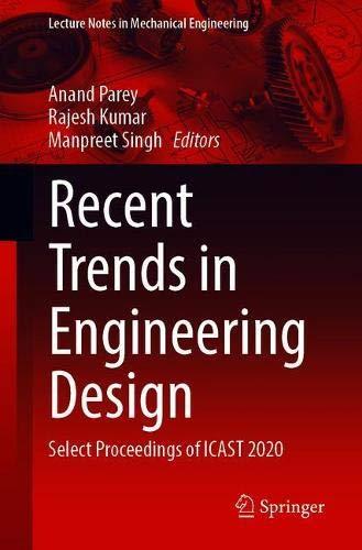 [画像:Recent Trends in Engineering Design: Select Proceedings of ICAST 2020 (Lecture Notes in Mechanical Engineering)]