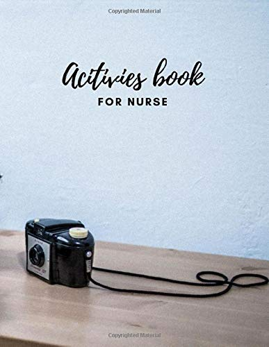 Activities Book for Nurse: Sudoku Puzzles Activities Book for nurse Brain Game Hangman, Tic Tac Toe, Dot and Boxes, Sudoku 9x9 & 6x6, Word Search and ... All Puzzles in This Book. (Mixed Game)