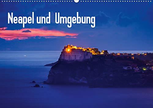 Neapel und Umgebung (Wandkalender 2020 DIN A2 quer)