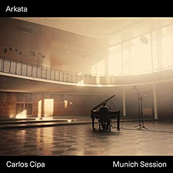 Arkata (Munich Session)