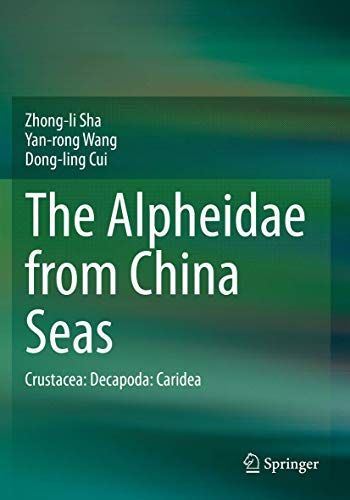 The Alpheidae from China Seas: Crustacea: Decapoda: Caridea