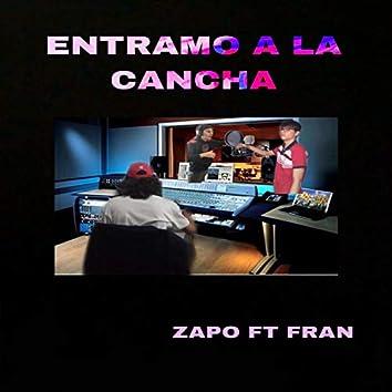 Entramo a la cancha (feat. Zapo & Franlo)
