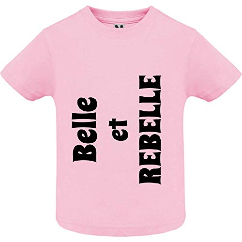 LookMyKase T-Shirt - Belle et Rebelle - Bébé Fille - Rose - 18mois