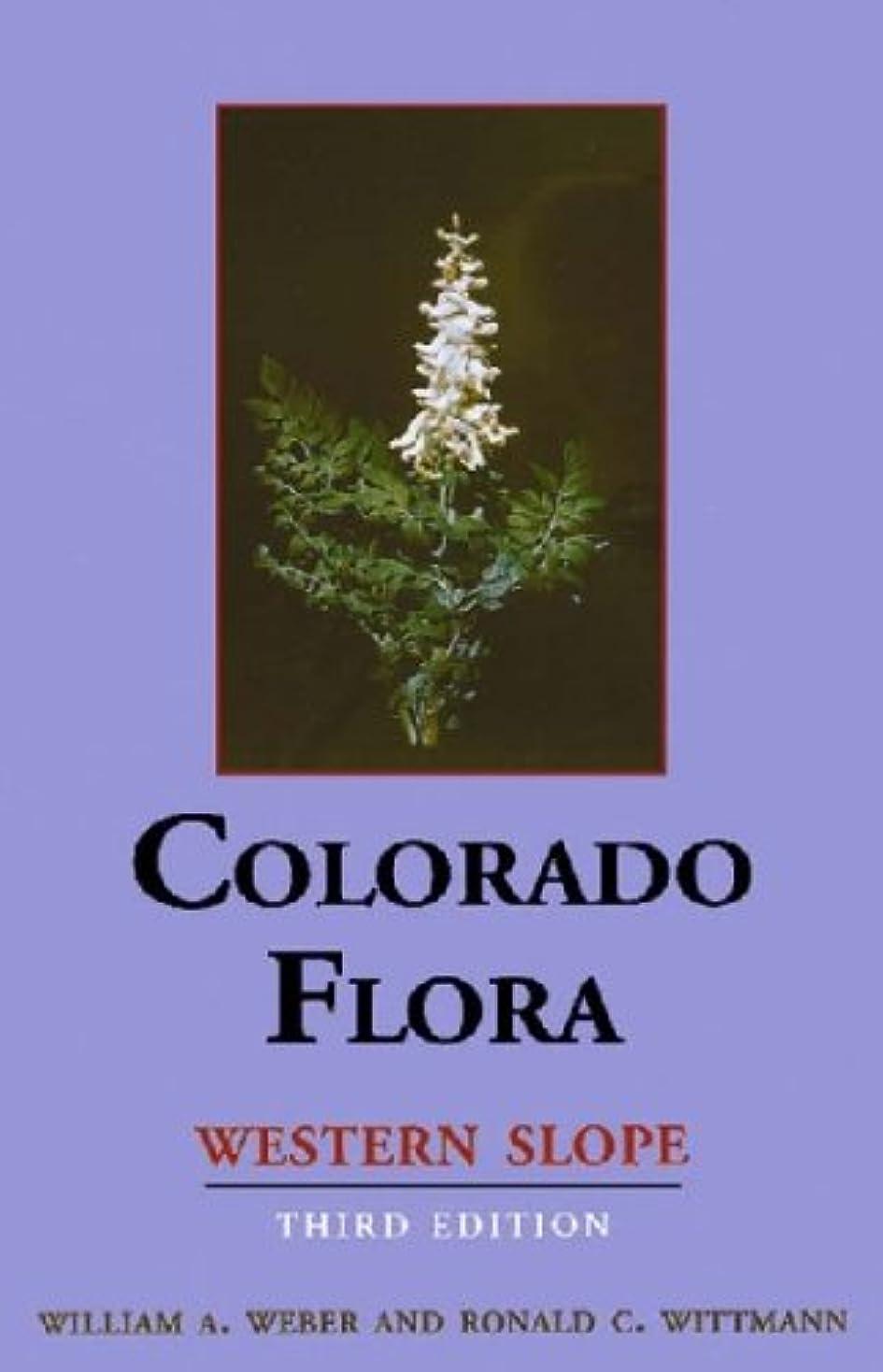 星マリンピースColorado Flora: Western Slope, Third Edition (English Edition)