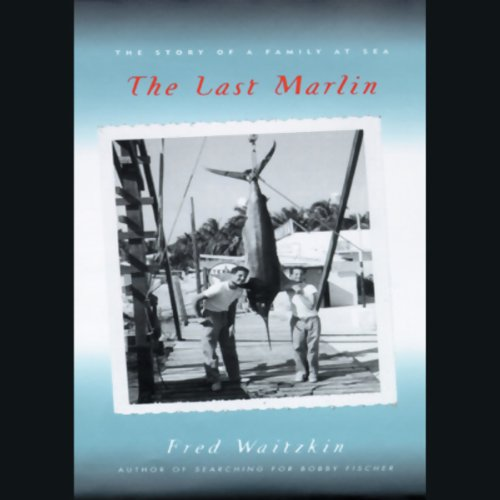 The Last Marlin audiobook cover art