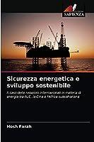 Sicurezza energetica e sviluppo sostenibile