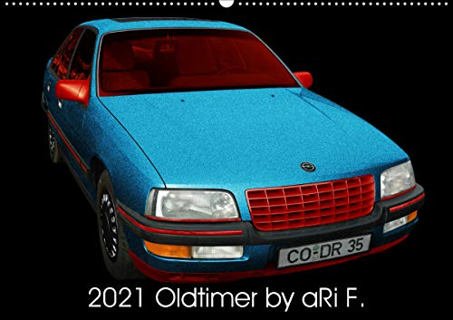 2021 Oldtimer by aRi F. (Wandkalender 2021 DIN A2 quer)