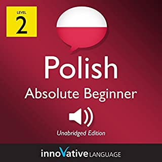 Learn Polish - Level 2: Absolute Beginner Polish: Volume 1: Lessons 1-25 cover art