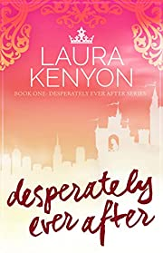 Desperately Ever After: Desperately Ever After, Book 1