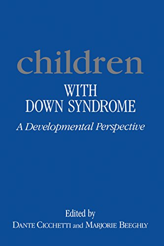 Children with Down Syndrome: A Developmental Perspective