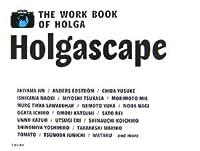 Holgascape―THE WORK BOOK OF HOLGA