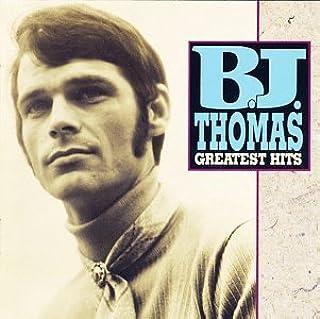 B.J. Thomas - Greatest Hits