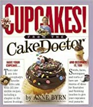 Cupcakes from the Cake Mix Doctor by Anne Byrn, Susan Goldman (Photographer)