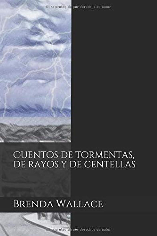 アクション擬人旋律的Cuentos de tormentas, de rayos y de centellas
