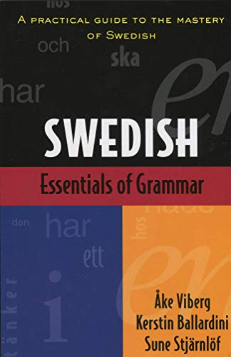 Compare Textbook Prices for Essentials of Swedish Grammar: A Practical Guide to the Mastery of Swedish  ISBN 9780844285399 by Ake Viberg,Kerstin Ballardini,Sune Stjarnlof
