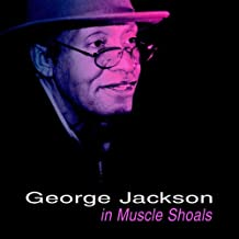 George Jackson in Muscle Shoals